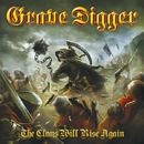 THE CLANS WILL RISE AGAIN/GRAVE DIGGER