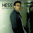 JUST ANOTHER DAY/HESS