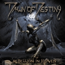 REBELLION IN HEAVEN/DAWN OF DESTINY