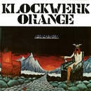 ABRAKADABRA/KLOCKWERK ORANGE