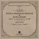 LIVE 1975 (LEGENDARY SWEDISH RADIO ARCHIVES VOL.1)/SAMLA MAMMAS MANNA & RON GEESIN