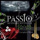 PASSIO SECUNDUM MATTHAEUM THE COMPLETE WORK/LATTE MIELE