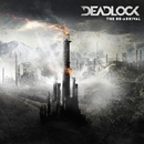 THE RE-ARRIVAL/DEADLOCK