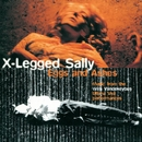 EGGS & ASHES/X-LEGGED SALLY