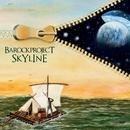 SKYLINE/BAROCK PROJECT
