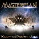 KEEP YOUR DREAM ALIVE/MASTERPLAN