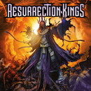 RESURRECTION KINGS/RESURRECTION KINGS