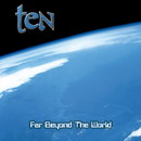 FAR BEYOND THE WORLD (REMASTERED)/TEN
