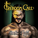 MASTER OF LIGHT/FREEDOM CALL