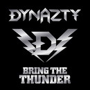 BRING THE THUNDER/DYNAZTY