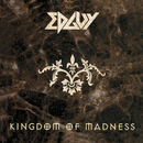 KINGDOM OF MADNESS/EDGUY