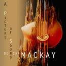 A PICTURE OF SOUND/Duncan Mackay