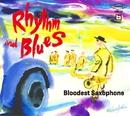 Rhythm and Blues/Bloodest Saxophone