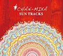 SUN TRACKS/CHAN-MIKA