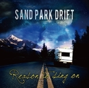 Reason to sing on/SAND PARK DRIFT