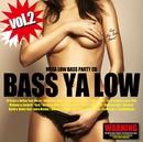 BASS YA LOW vol.2/Various Artists