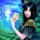 TVアニメ「ノーゲーム・ノーライフ」オープニングテーマ「This game」 初回限定盤/鈴木このみ