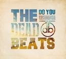 Do You/The Deadbeats