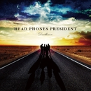 Disillusion/HEAD PHONES PRESIDENT