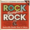 Rock, Everybody, Rock -Rocksville Studio One In Tokyo-/Various Artists
