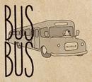 BUS-BUS/ゆいだいき