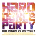HARD DANCE PARTY Episode 2/Various Artists