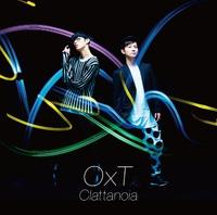 TVアニメ「オーバーロード」オープニングテーマ「Clattanoia」/OxT