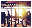 Departures/Still Caravan