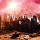 wonder world is dead…/Wonder World
