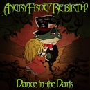 Dance in the dark/ANGRY FROG REBIRTH