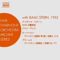 モーツァルト: ヴァイオリン協奏曲第3番/ブラームス: ヴァイオリン協奏曲(スターン/NHK交響楽団/ヴェス)(1953)