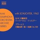 ブラームス: 交響曲第1番(NHK交響楽団/シュヒター)(1962)/NHK交響楽団/ウィルヘルム・シュヒター(指揮)