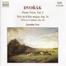 ドヴォルザーク: ピアノ三重奏曲第1番 Op.21/第2番 Op.26/ヨアヒム三重奏団