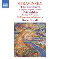 ストラヴィンスキー: バレエ音楽「火の鳥」(オリジナル版)/「ペトルーシュカ」(1947年版)