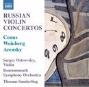 ロシアのヴァイオリン協奏曲/セルゲイ・オストロフスキー(ヴァイオリン)/ボーンマス交響楽団/トーマス・ザンデルリンク(指揮)