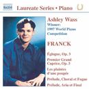 期待の新進演奏家リサイタル・シリーズ - アシュレー・ウェイス(ピアノ) フランク:  ピアノ作品集/アシュリー・ウォス(ピアノ)