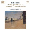 ブリテン: 弦楽四重奏曲集第2集 第3番/シンプル・シンフォニー/マッジーニ四重奏団