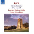 バックス: ヴァイオリン・ソナタ第1番/ローレンス・ジャクソン(ヴァイオリン)/アシュリー・ウォス(ピアノ)