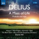 ディーリアス: 人生のミサ/前奏曲と牧歌