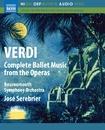 ヴェルディ: オペラの中のバレエ音楽全集/ボーンマス交響楽団/ホセ・セレブリエール(指揮)