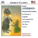 アンダーソン: 管弦楽名曲集/リチャード・ヘイマン&ヒズ・オーケストラ/リチャード・ヘイマン(指揮)