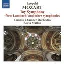 L. モーツァルト: おもちゃの交響曲/トロント室内管弦楽団/ケヴィン・マロン(指揮)