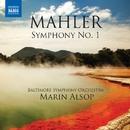 マーラー: 交響曲第1番/マリン・オールソップ(指揮)/ボルティモア交響楽団