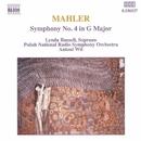 マーラー: 交響曲第4番/アントニ・ヴィト(指揮)/リンダ・ラッセル(ソプラノ)/ポーランド国立放送交響楽団