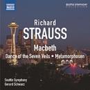 R. シュトラウス: 交響詩「マクベス」/楽劇「サロメ」 - 7つのベールの踊り/変容/ジェラード・シュワルツ(指揮)/シアトル交響楽団