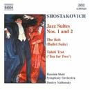 ショスタコーヴィチ: ジャズ組曲第1番/第2番/バレエ組曲「ボルト」/タヒチ・トロット/ドミートリー・ヤブロンスキー(指揮)/ロシア国立交響楽団