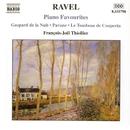 ラヴェル: ピアノ名曲集/フランソワ・ジョエル・ティオリエ(ピアノ)
