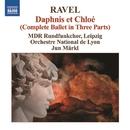 ラヴェル: バレエ音楽「ダフニスとクロエ」全曲/フランス国立リヨン管弦楽団/準・メルクル(指揮)/ライプツィヒMDR放送合唱団