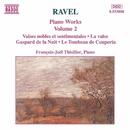 ラヴェル: ピアノ作品集 第2集/フランソワ・ジョエル・ティオリエ(ピアノ)