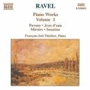 ラヴェル: ピアノ作品集 第1集/フランソワ・ジョエル・ティオリエ(ピアノ)